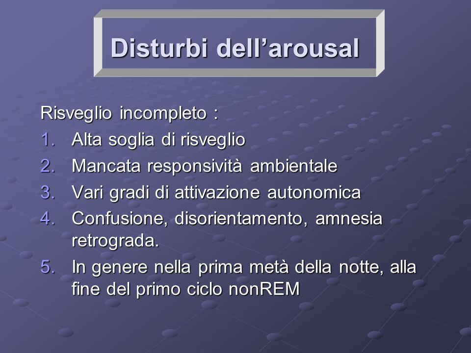Disturbi dell'arousal