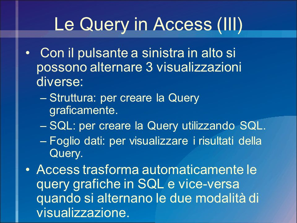 Le Query in Access (III)