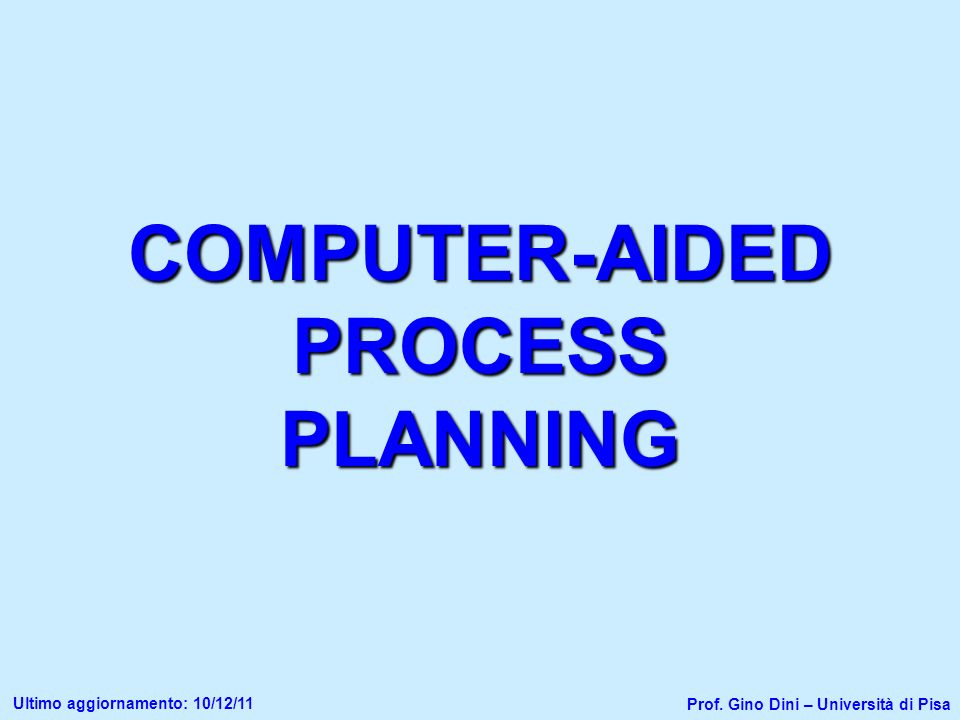 COMPUTER-AIDED PROCESS PLANNING
