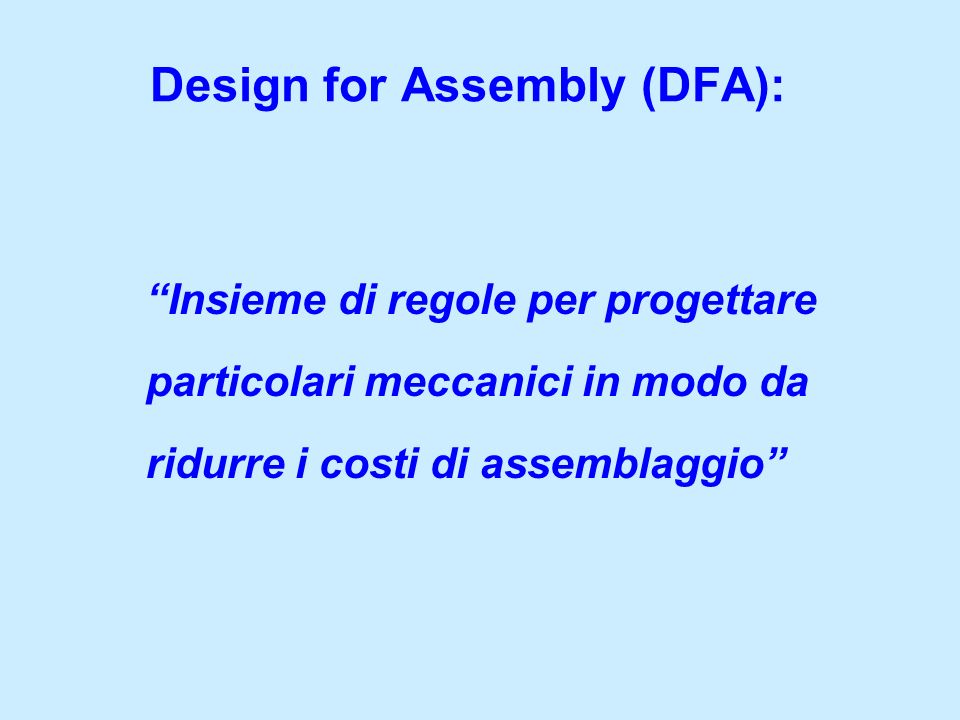 Design for Assembly (DFA):