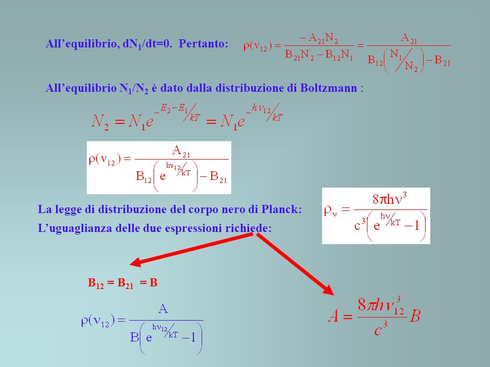 All'equilibrio, dN1/dt=0. Pertanto: