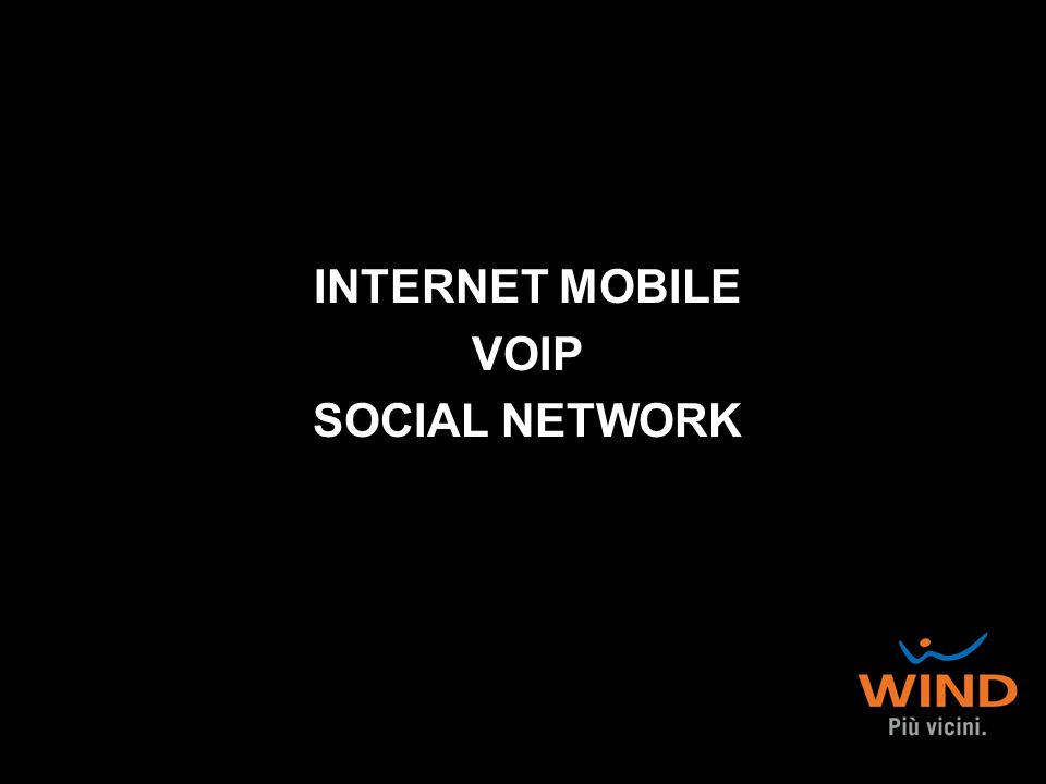 INTERNET MOBILE VOIP SOCIAL NETWORK