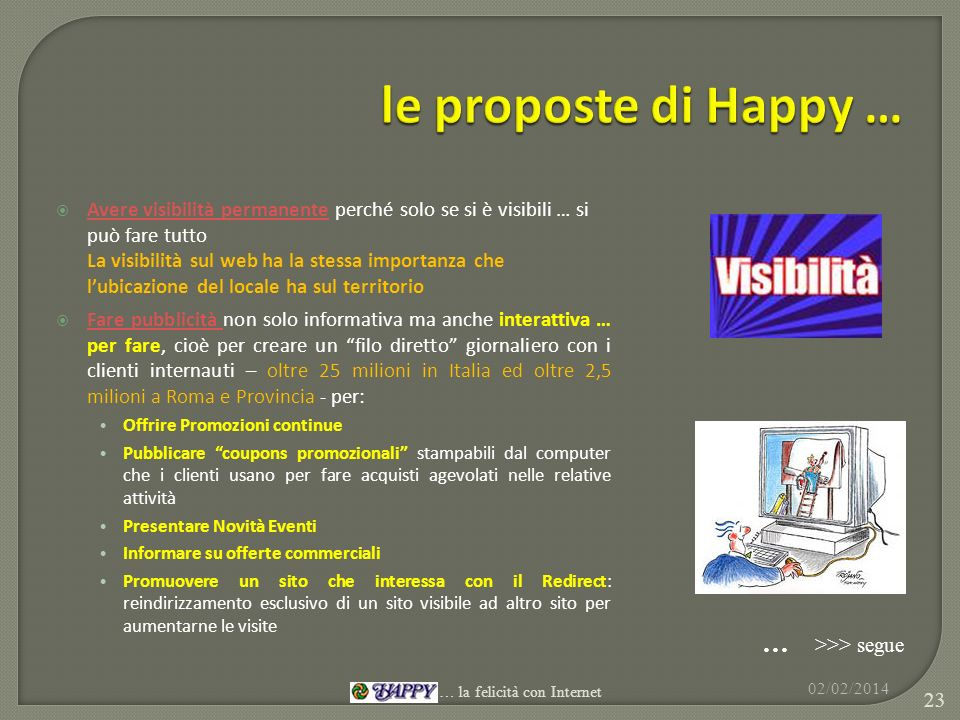 le proposte di Happy … … >>> segue