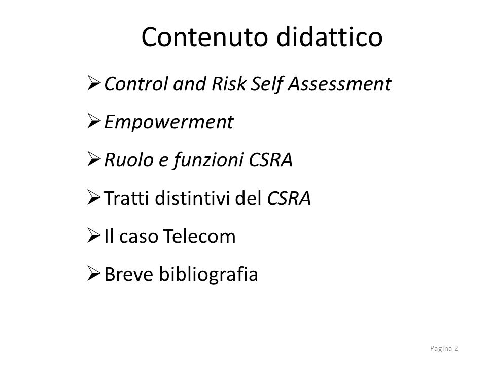 Contenuto didattico Control and Risk Self Assessment Empowerment