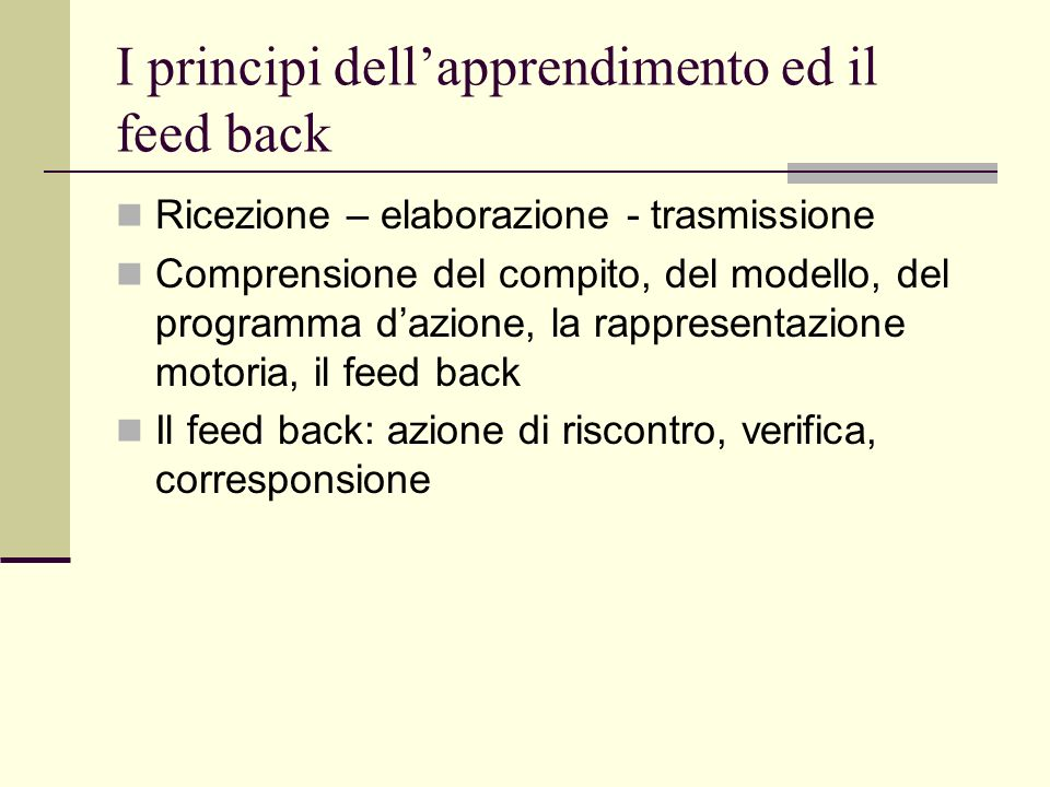 I principi dell'apprendimento ed il feed back