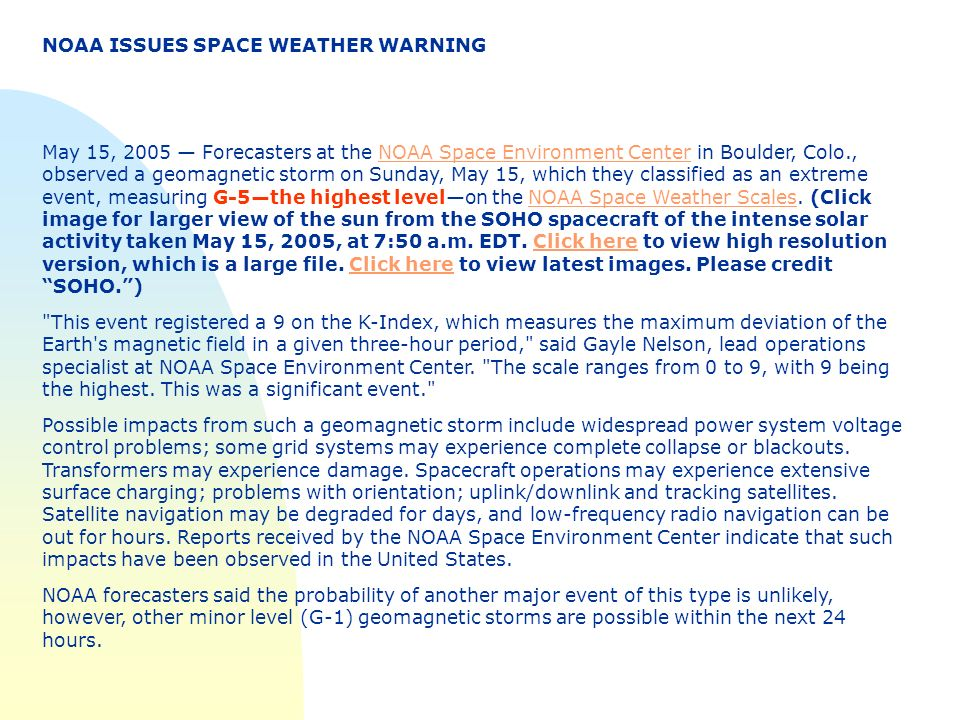 NOAA ISSUES SPACE WEATHER WARNING