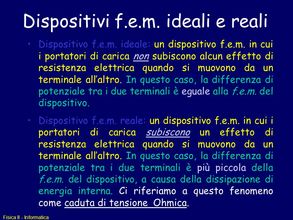 Dispositivi f.e.m. ideali e reali