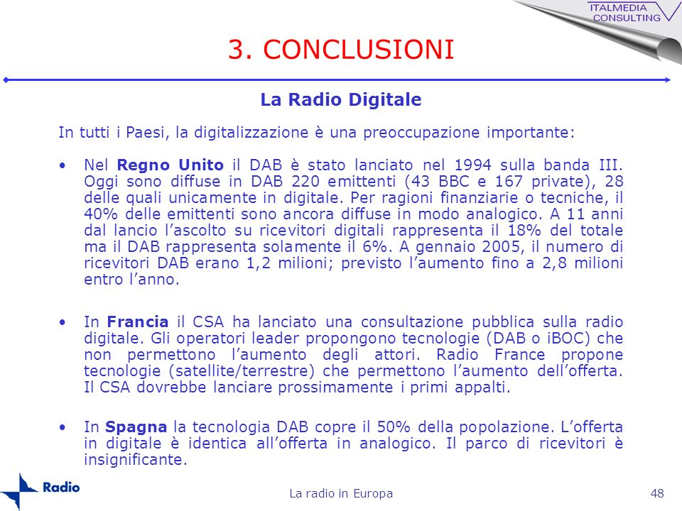 3. CONCLUSIONI La Radio Digitale