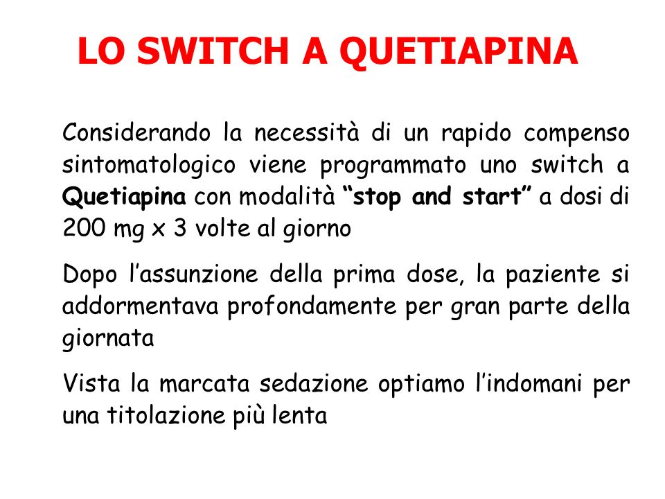LO SWITCH A QUETIAPINA