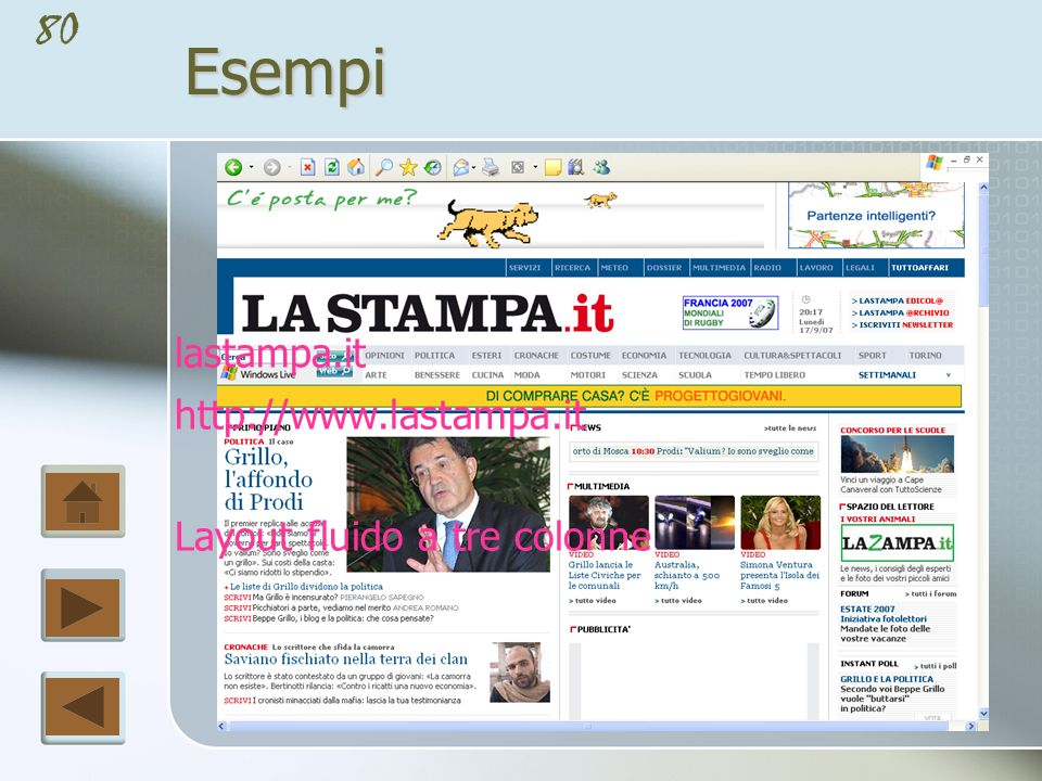 Esempi lastampa.it http://www.lastampa.it Layout fluido a tre colonne