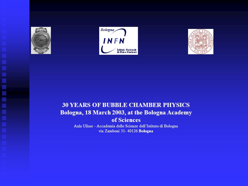 30 YEARS OF BUBBLE CHAMBER PHYSICS