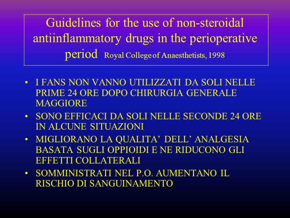 Guidelines for the use of non-steroidal antiinflammatory drugs in the perioperative period Royal College of Anaesthetists, 1998