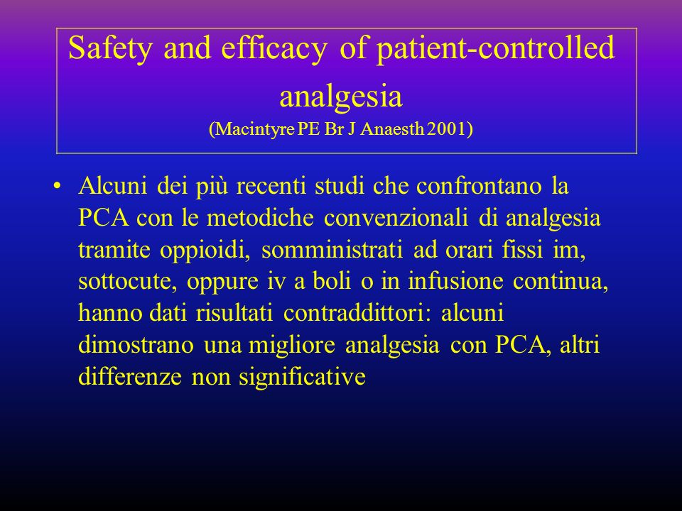 Safety and efficacy of patient-controlled analgesia (Macintyre PE Br J Anaesth 2001)