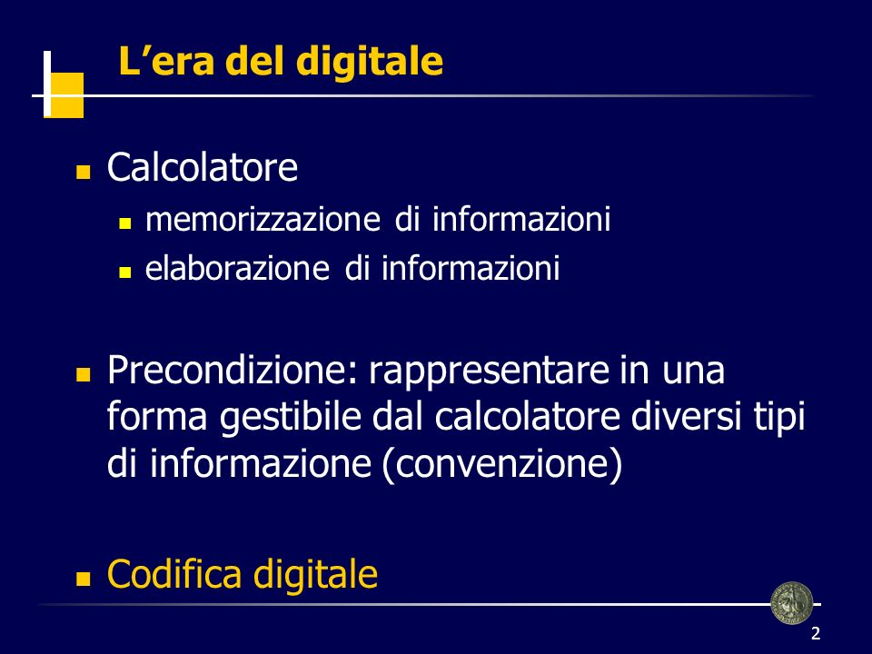 L'era del digitale Calcolatore