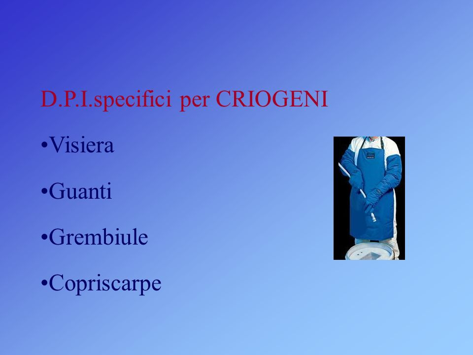 D.P.I.specifici per CRIOGENI
