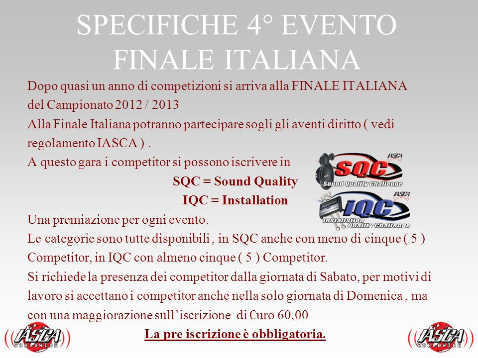 SPECIFICHE 4° EVENTO FINALE ITALIANA