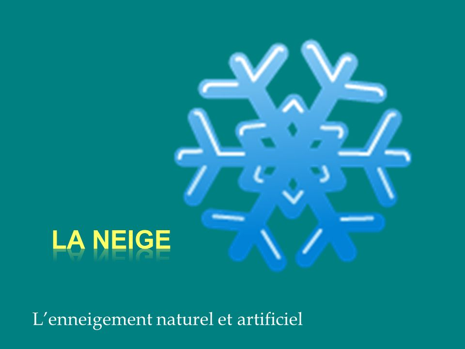 L'enneigement naturel et artificiel