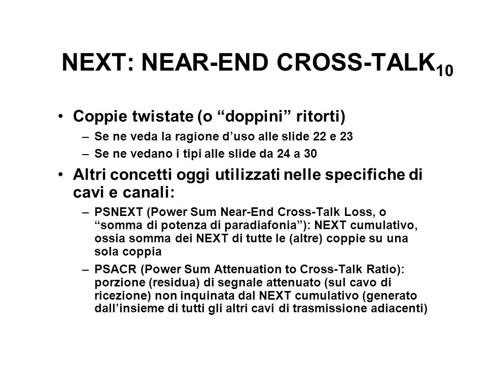 NEXT: NEAR-END CROSS-TALK10