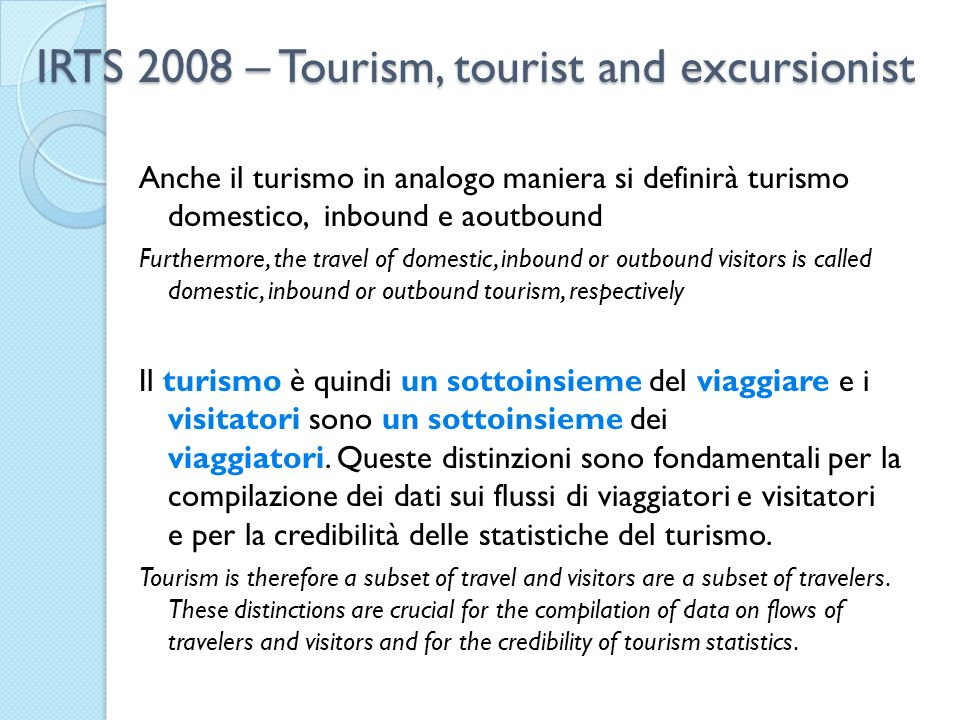 IRTS 2008 – Tourism, tourist and excursionist