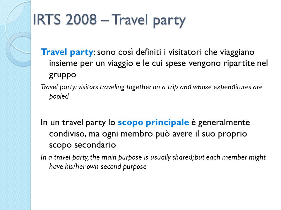 IRTS 2008 – Travel party