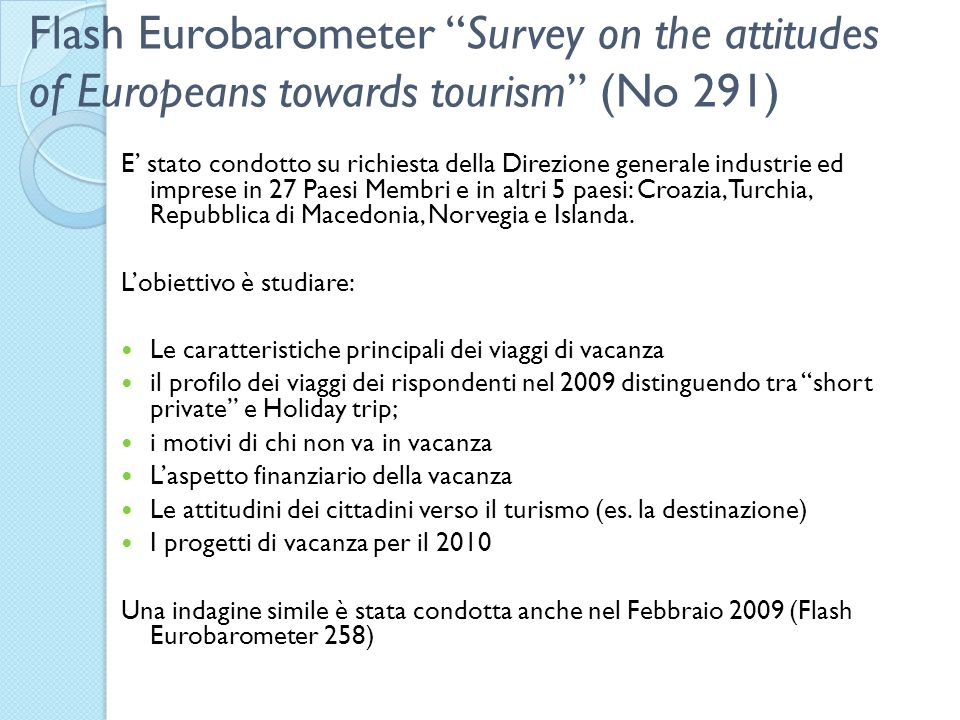 Flash Eurobarometer Survey on the attitudes of Europeans towards tourism (No 291)