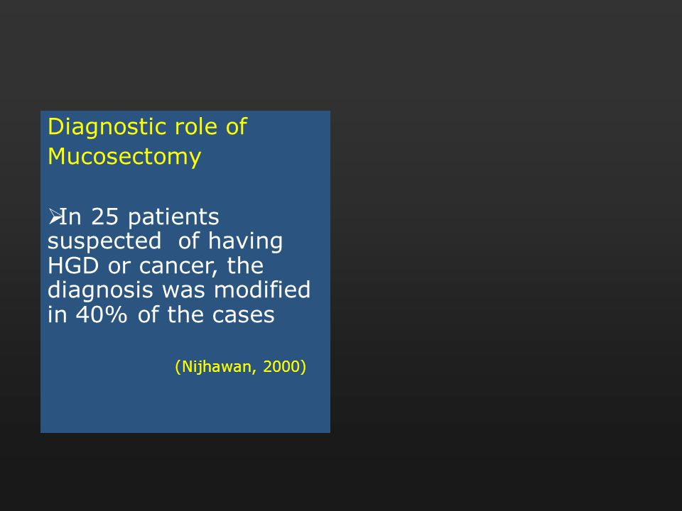 Diagnostic role of Mucosectomy