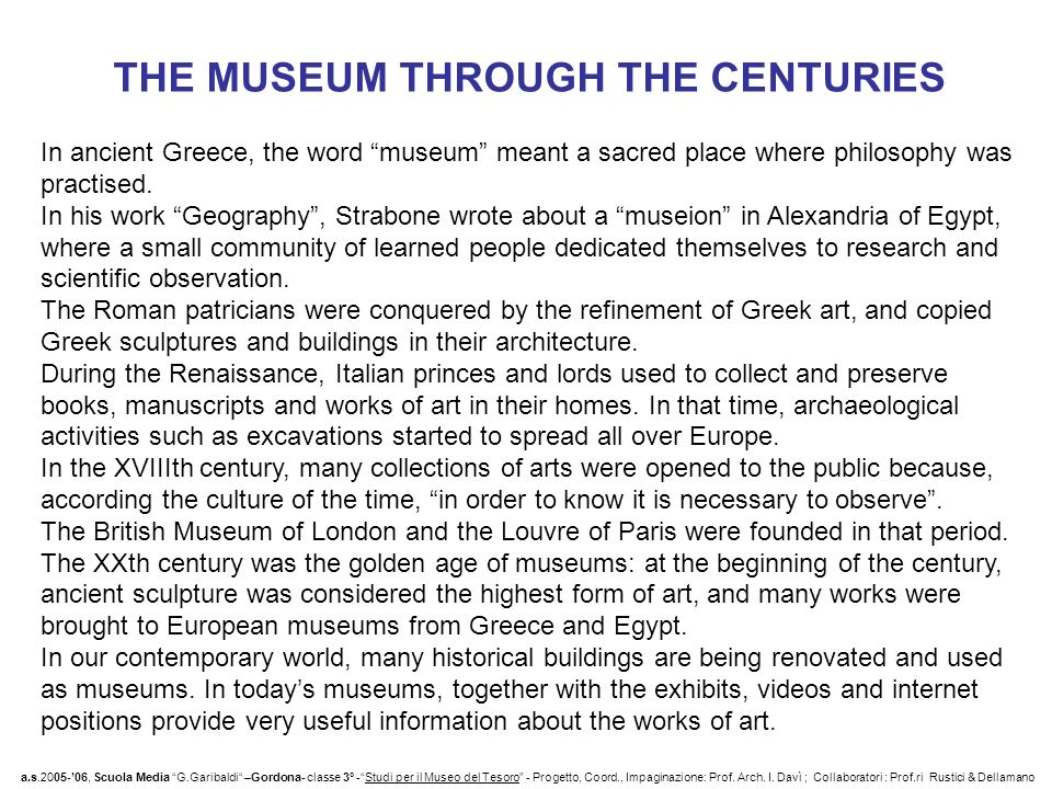 THE MUSEUM THROUGH THE CENTURIES