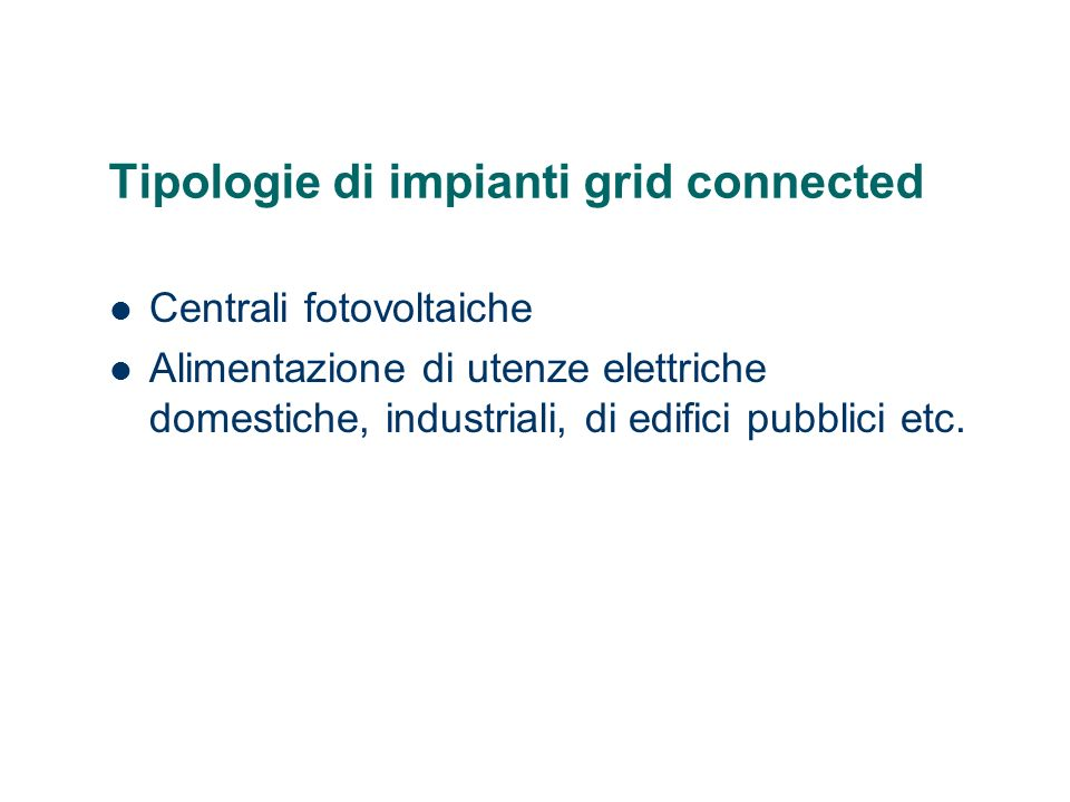 Tipologie di impianti grid connected