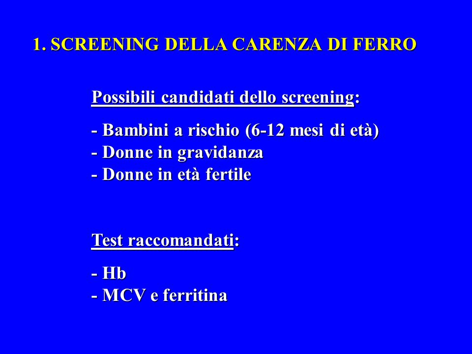 1. SCREENING DELLA CARENZA DI FERRO