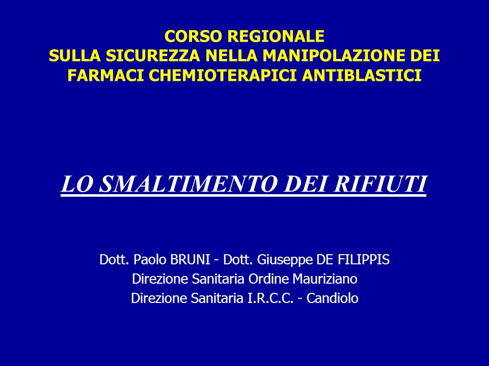 Smaltimento Farmaci Antiblastici.Lo Smaltimento Dei Rifiuti Ppt Scaricare