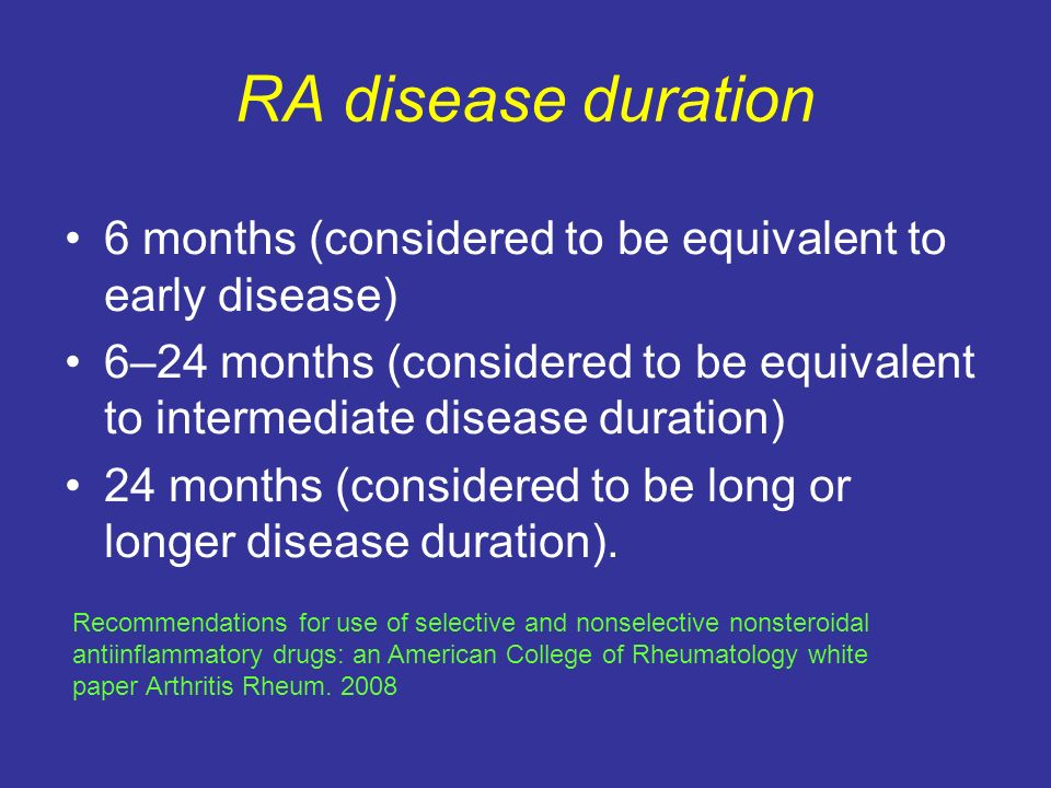 RA disease duration 6 months (considered to be equivalent to early disease)