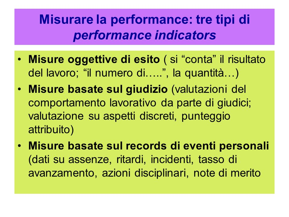 Misurare la performance: tre tipi di performance indicators