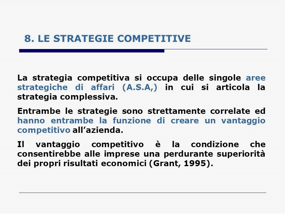 8. LE STRATEGIE COMPETITIVE