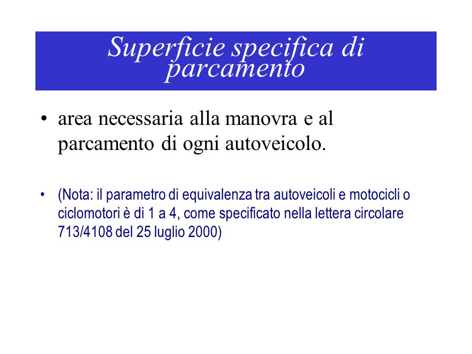 Superficie specifica di parcamento