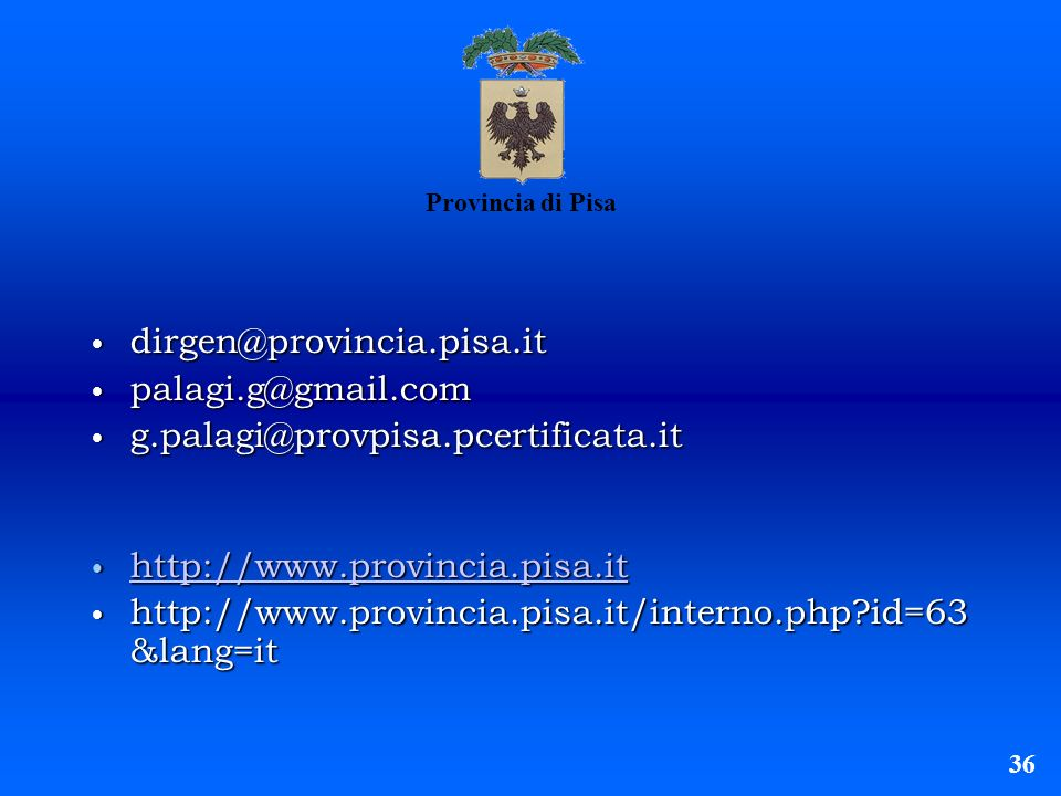 http://www.provincia.pisa.it/interno.php id=63 &lang=it