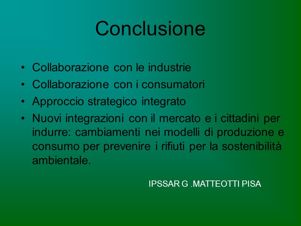 Conclusione Collaborazione con le industrie
