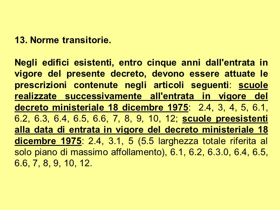 13. Norme transitorie.