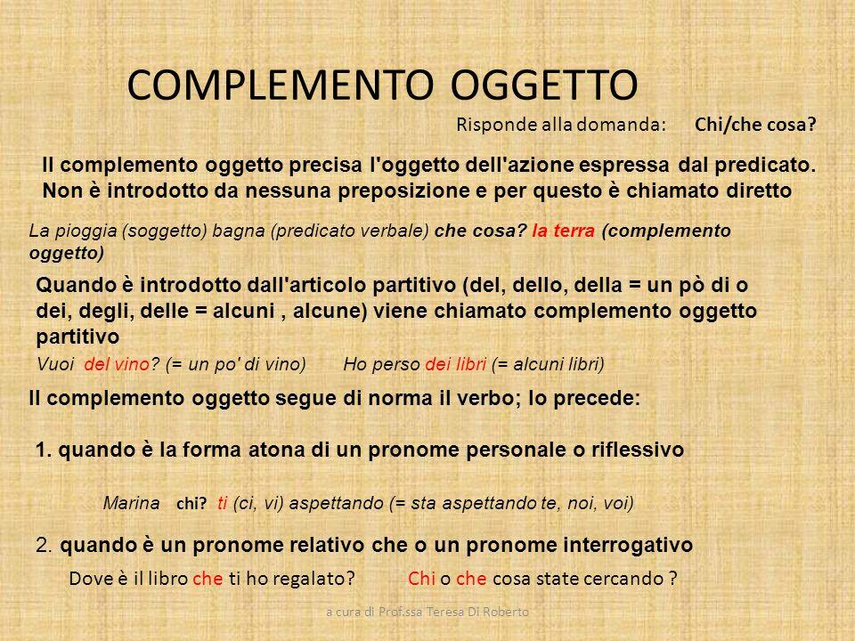 LA SINTASSI Complemento oggetto a cura di Prof ssa Teresa Di