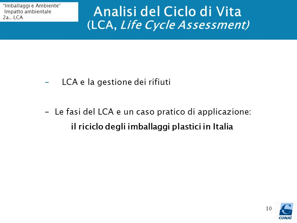 Analisi del Ciclo di Vita (LCA, Life Cycle Assessment)