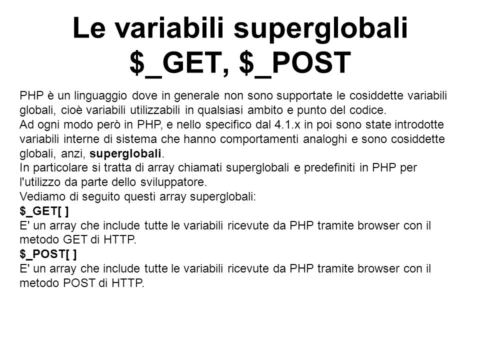 Le variabili superglobali $_GET, $_POST