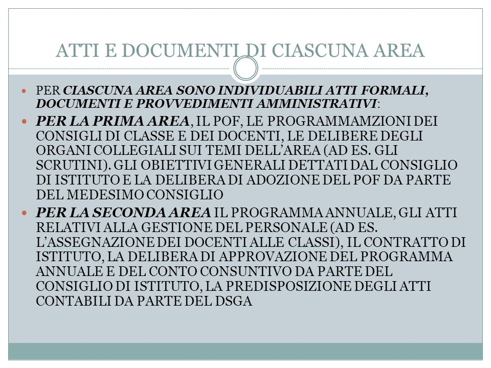 ATTI E DOCUMENTI DI CIASCUNA AREA