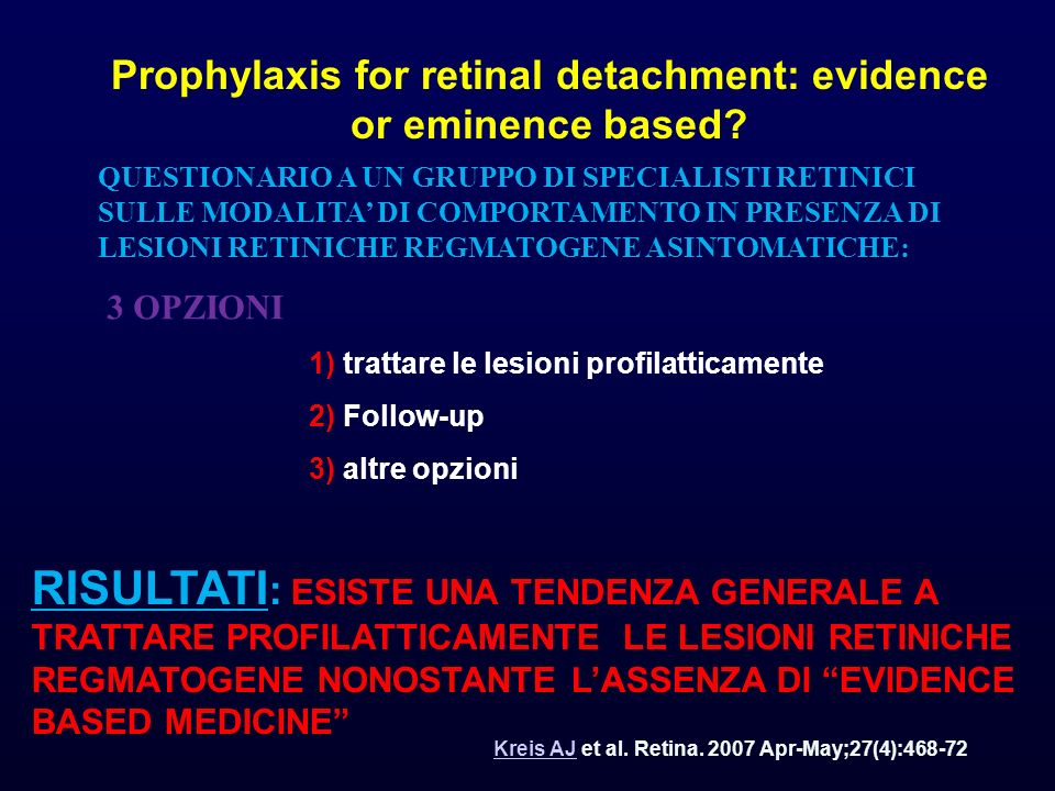 Prophylaxis for retinal detachment: evidence or eminence based