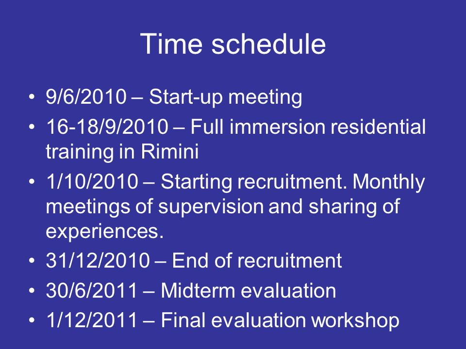 Time schedule 9/6/2010 – Start-up meeting