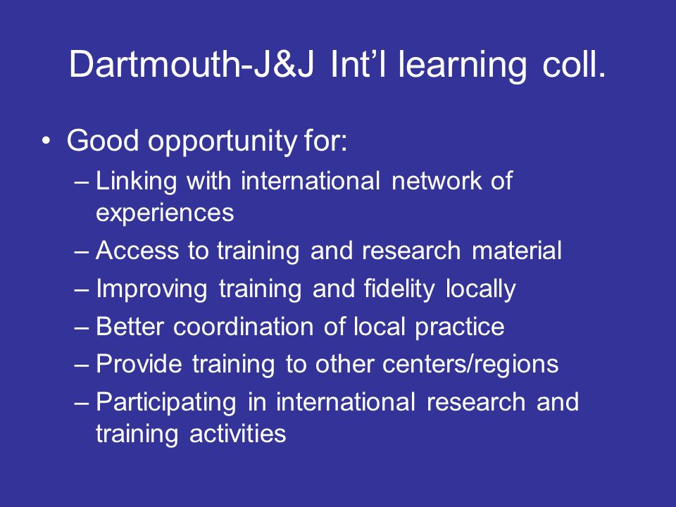 Dartmouth-J&J Int'l learning coll.