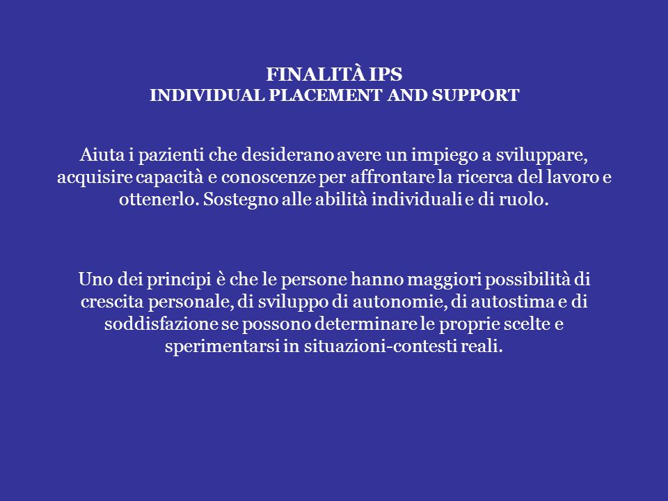 FINALITÀ IPS INDIVIDUAL PLACEMENT AND SUPPORT