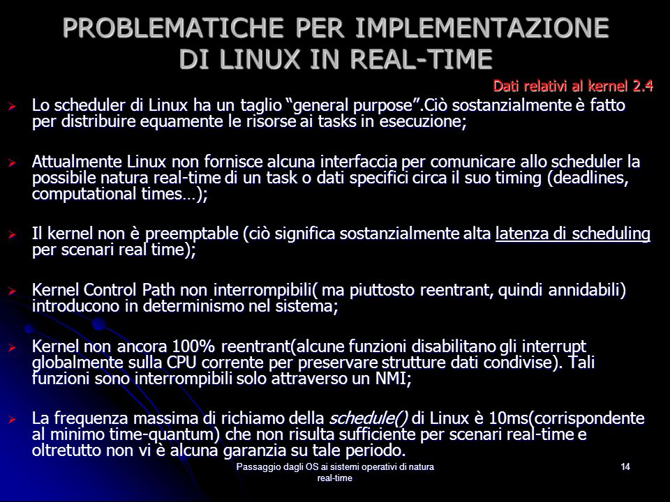 PROBLEMATICHE PER IMPLEMENTAZIONE DI LINUX IN REAL-TIME