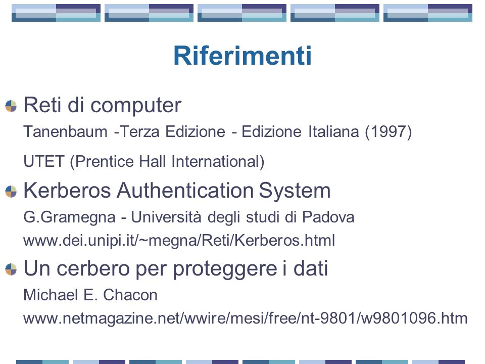 Riferimenti Reti di computer UTET (Prentice Hall International)