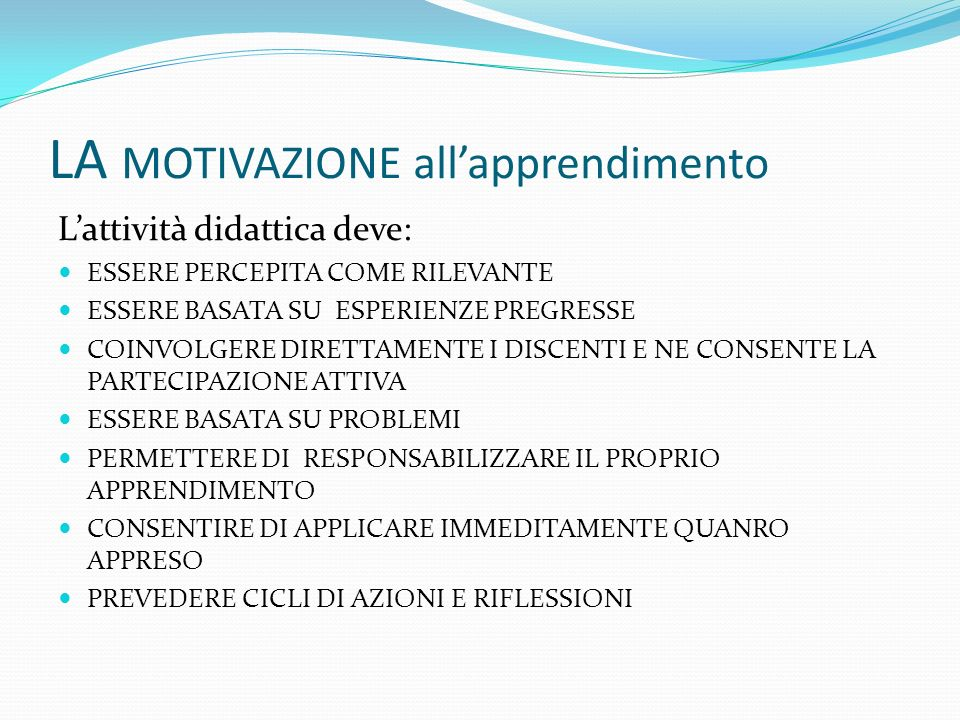 LA MOTIVAZIONE all'apprendimento