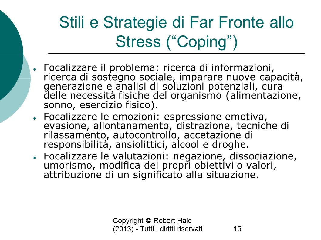 Stili e Strategie di Far Fronte allo Stress ( Coping )