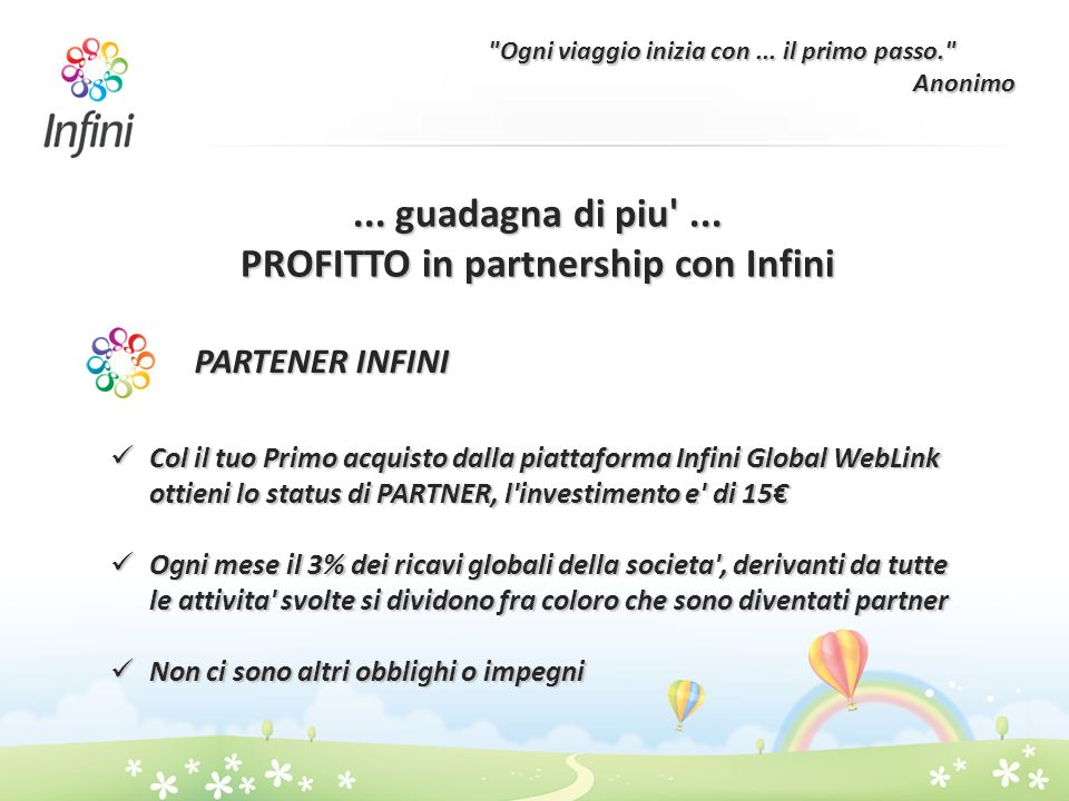 ... guadagna di piu ... PROFITTO in partnership con Infini